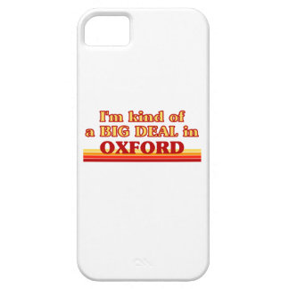 I´m kind of a big deal in Oxford Case For The iPhone 5