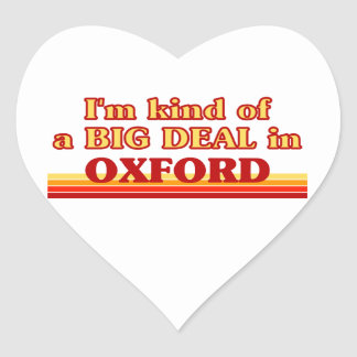 I´m kind of a big deal in Oxford Heart Sticker