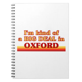 I´m kind of a big deal in Oxford Notebook