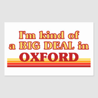 I´m kind of a big deal in Oxford Sticker