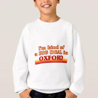 I´m kind of a big deal in Oxford Sweatshirt