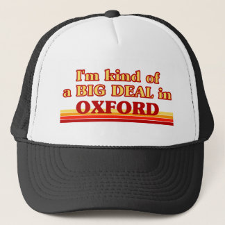 I´m kind of a big deal in Oxford Trucker Hat