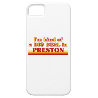 I´m kind of a big deal in Preston iPhone 5 Cover