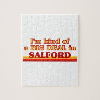 I´m kind of a big deal in Salford Jigsaw Puzzle