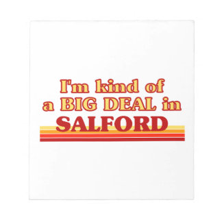 I´m kind of a big deal in Salford Notepad
