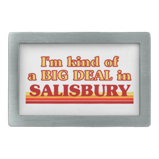I´m kind of a big deal in Salisbury Belt Buckle