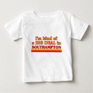 I´m kind of a big deal in Southampton Baby T-Shirt