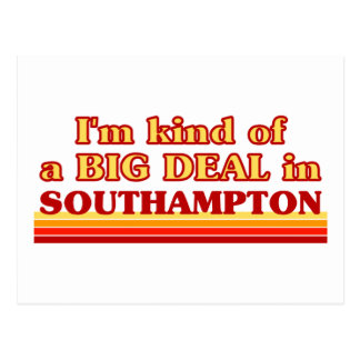 I´m kind of a big deal in Southampton Postcard