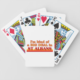 I´m kind of a big deal in St Albans Bicycle Playing Cards