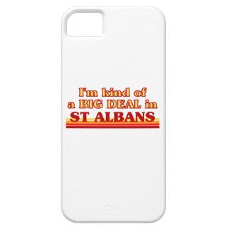 I´m kind of a big deal in St Albans Case For The iPhone 5