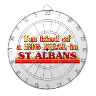 I´m kind of a big deal in St Albans Dartboard