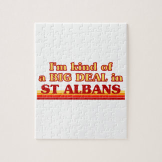 I´m kind of a big deal in St Albans Jigsaw Puzzle
