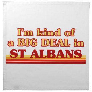 I´m kind of a big deal in St Albans Napkin