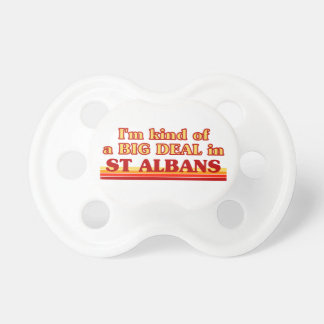 I´m kind of a big deal in St Albans Pacifier
