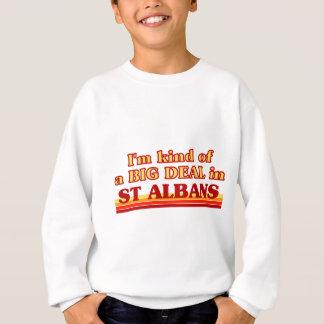I´m kind of a big deal in St Albans Sweatshirt
