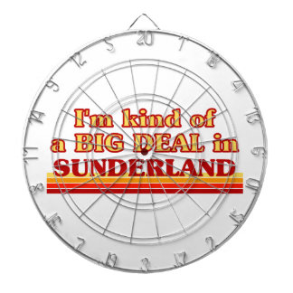 I´m kind of a big deal in Sunderland Dartboard