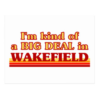 I´m kind of a big deal in Wakefield Postcard
