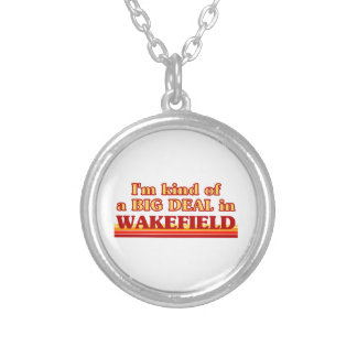 I´m kind of a big deal in Wakefield Silver Plated Necklace