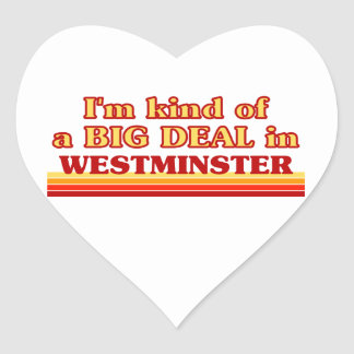 I´m kind of a big deal in Westminster Heart Sticker
