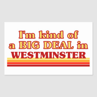 I´m kind of a big deal in Westminster Sticker