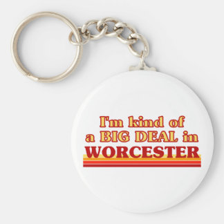 I´m kind of a big deal in Worcester Keychain