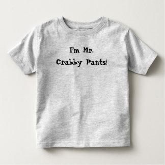 I'm Mr. Crabby Pants shirt
