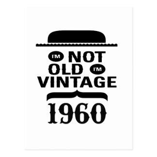 I m not old I m vintage 1960 Post Card