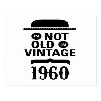 I m not old I m vintage 1960 Postcards