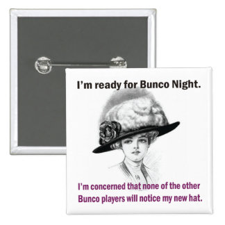 i m ready for Bunco night Button
