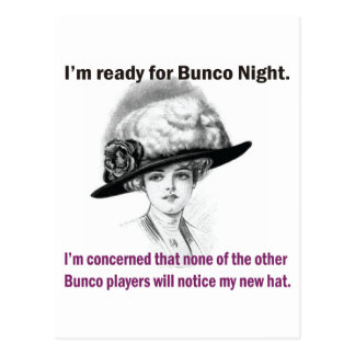 i m ready for Bunco night Post Card