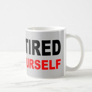 I M RETIRED COFFEE MUG