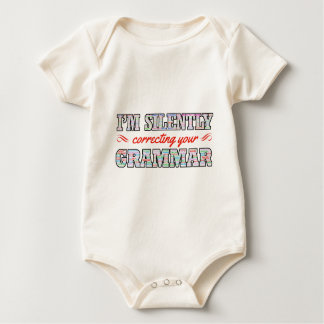 I'm silently correcting your Grammar Baby Bodysuit