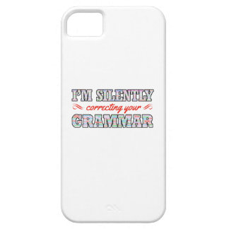 I'm silently correcting your Grammar iPhone 5 Case
