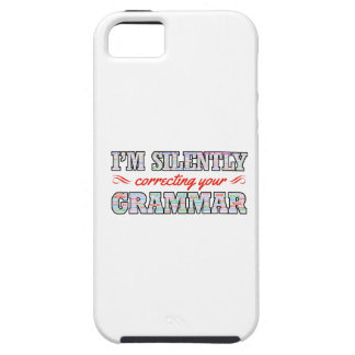 I'm silently correcting your Grammar iPhone 5 Covers