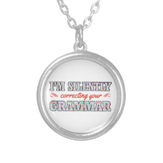 I'm silently correcting your Grammar Silver Plated Necklace