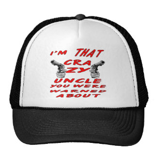 I'm THAT Crazy Uncle You Were Warned About Trucker Hat