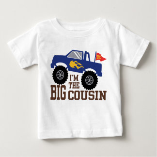 I'm The Big Cousin Monster Truck Baby T-Shirt