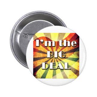 I m the BIG DEAL - RETRO png Pinback Button