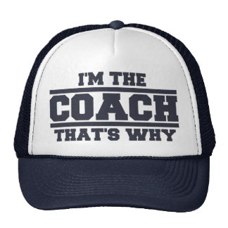 I m The COACH That s Why Hat navy blue