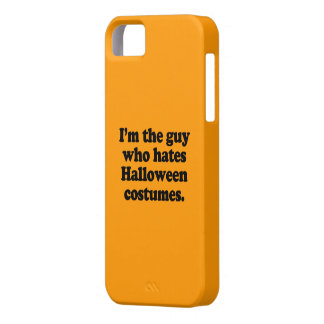 I M THE GUY WHO HATES HALLOWEEN COSTUMES COVER FOR iPhone 5/5S