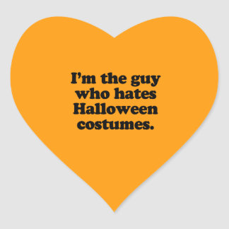 I M THE GUY WHO HATES HALLOWEEN COSTUMES STICKERS