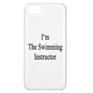 I m The Swimming Instructor iPhone 5C Case