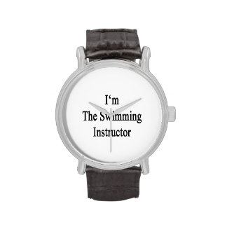 I m The Swimming Instructor Wristwatches