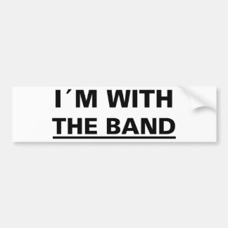 I´m with the band cool rocker t-shirts! and stuff! bumper sticker