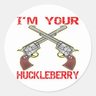 I m Your Huckleberry 6 Guns Round Sticker