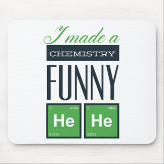 I made a chemistry funny here mouse pad