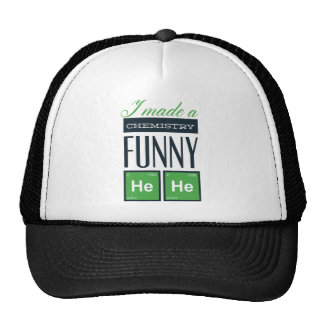 I made a chemistry funny here trucker hat