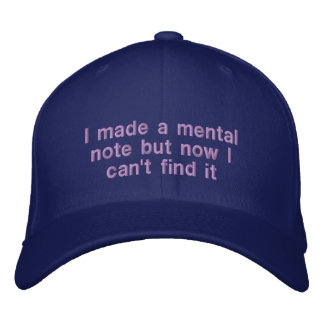 I Made a Mental Note... Embroidered Hat