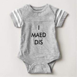 'I MAED DIS' baby onsie Baby Bodysuit