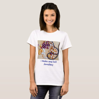 'I Make and Sell Jewellery' Women's Shirt